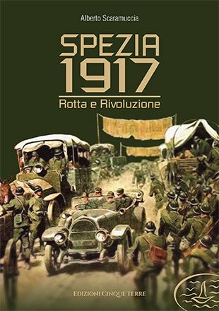 Spezia 1917 – Rotta e rivoluzione