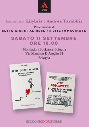 """Lilybris e Andrea Tarabbia presentano i libri """"Sette giorni al mese"""" e """"Vite immaginate"""""""