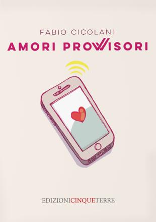 Cover Amori Provvisori di Fabio Cicolani